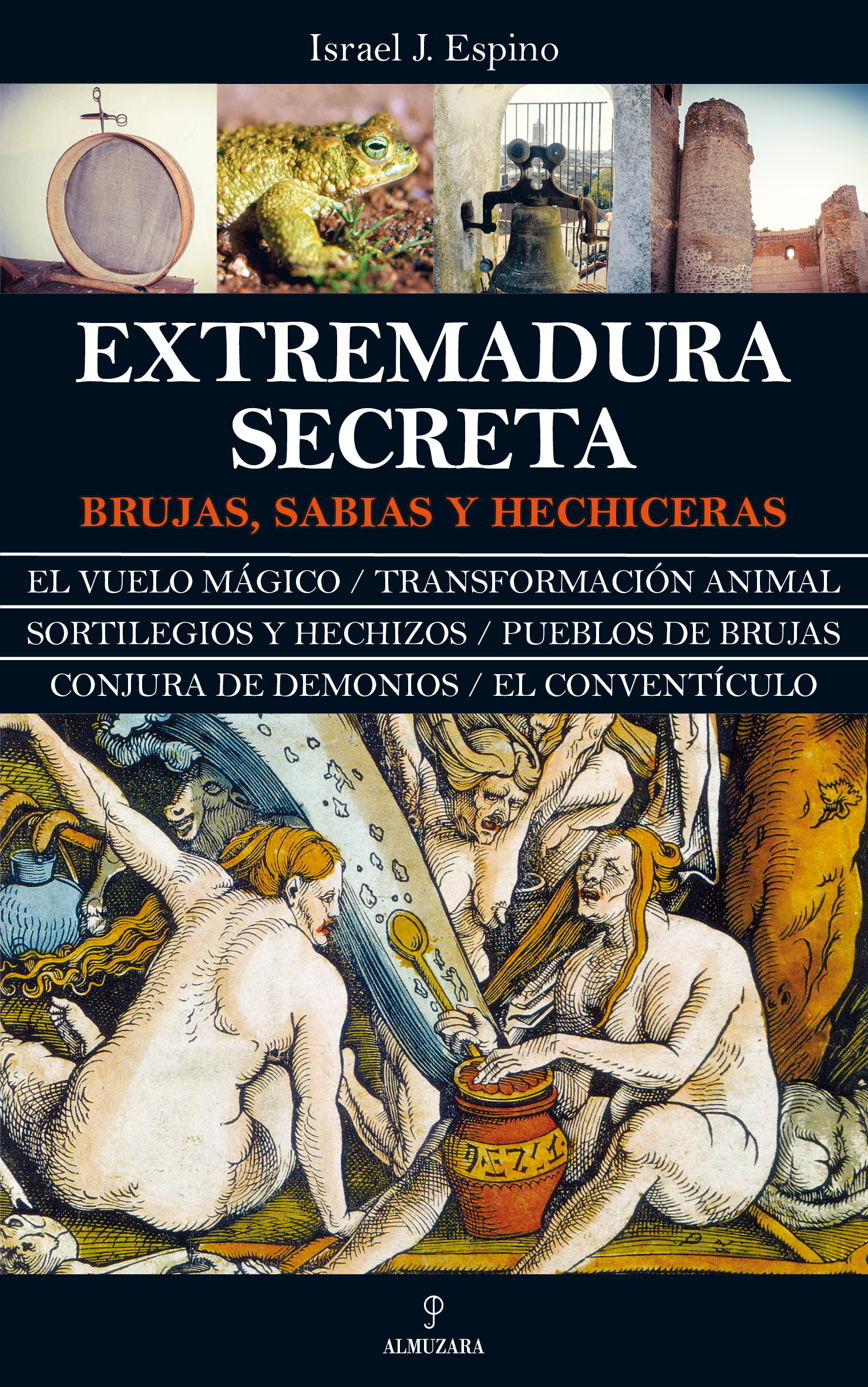 Portada Extremadura Secreta. Brujas, sabias, hechiceras.